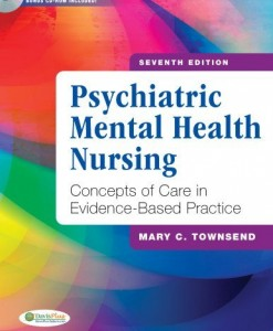 Psychiatric Mental Health Nursing Concepts of Care in Evidence-Based Practice Townsend 7th Edition Test Bank