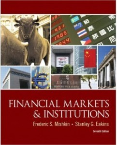 Test Bank for Financial Markets and Institutions, 7th Edition: Frederic S. Mishkin