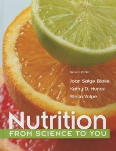 Test Bank for Nutrition From Science to You, 2nd Edition : Blake