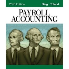 Payroll Accounting 2013 Bieg 23rd Edition Test Bank