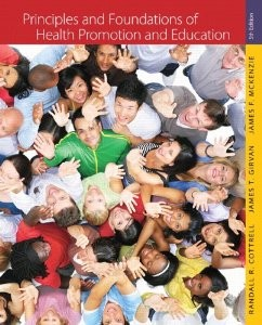 Test Bank for Principles and Foundations of Health Promotion and Education, 5th Edition : Cottrell