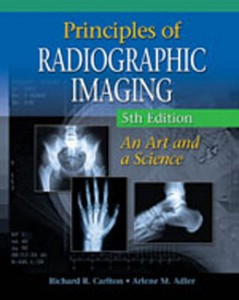 Test Bank for Principles of Radiographic Imaging An Art and A Science, 5th Edition: Carlton