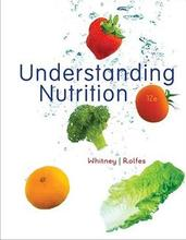 Understanding Nutrition Whitney 12th Edition Test Bank