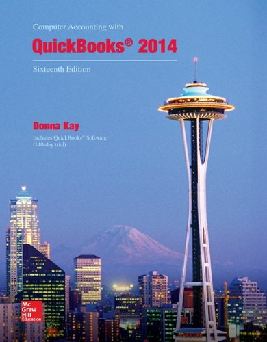 Test Bank for Computer Accounting with QuickBooks 2014 16th edition Kay
