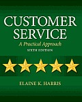 Test bank for Customer Service 6th edition 013274239x