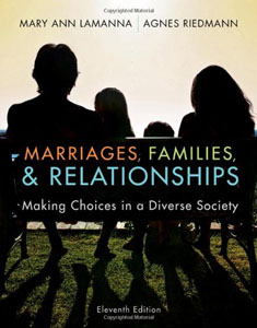 Test Bank For Marriages, Families, and Relationships: Making Choices in a Diverse Society, 11 edition: Mary Ann Lamanna