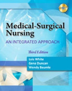 Test Bank for Medical Surgical Nursing An Integrated Approach, 3rd Edition: White
