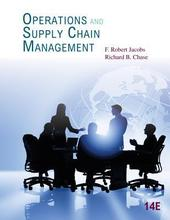 Operations and Supply Chain Management Jacobs 14th Edition Solutions Manual