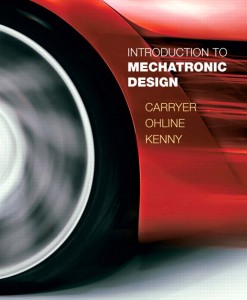 Solution Manual for Introduction to Mechatronic Design by Carryer