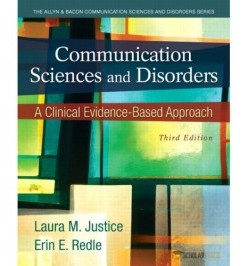 Communication Sciences and Disorders: A Clinical Evidence-Based Approach, 3/E 3rd Edition : 0133123715 Test Bank