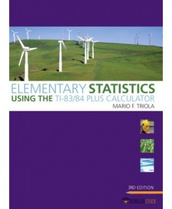 Test Bank for Elementary Statistics Using the TI-83/84 Plus Calculator, 3/E 3rd Edition : 0321641485
