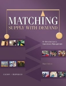Solution manual for Matching Supply with Demand: An Introduction to Operations Management Cachon Terwiesch 3rd Edition