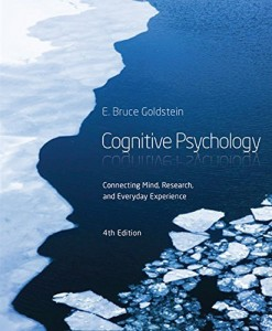 Cognitive Psychology Connecting Mind, Research and Everyday Experience Goldstein 4th Edition Test Bank