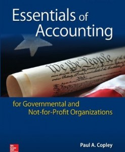 Essentials of Accounting for Governmental and Not-for-Profit Organizations Copley 12th Edition Test Bank