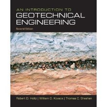 An Introduction to Geotechnical Engineering Holtz Kovacs 2nd Edition Solutions Manual