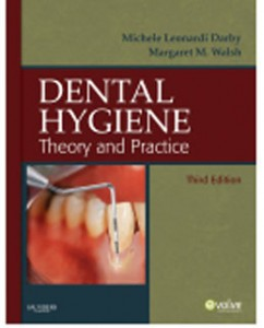 Test Bank for Dental Hygiene Theory and Practice, 3rd Edition: Darby