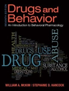 Test Bank for Drugs and Behavior Introduction to Behaviorial Pharmacology, 7th Edition : McKim