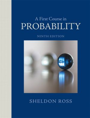 Solution Manual for A First Course in Probability, 9th Edition Sheldon Ross