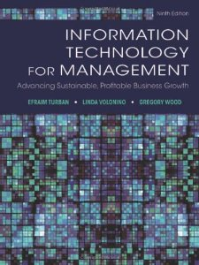 Test Bank for Information Technology for Management Advancing Sustainable, Profitable Business Growth, 9th edition : Efraim Turb