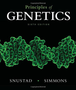 Test Bank For Principles of Genetics, 6th edition: D. Peter Snustad