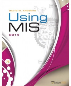 Solution Manual for Using MIS, 7/E 7th Edition : 0133546438