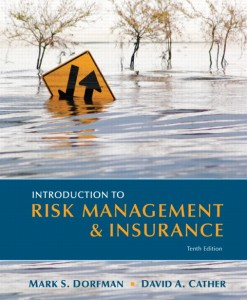 Test Bank for Introduction to Risk Management and Insurance 10th Edition by Dorfman