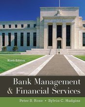 Bank Management & Financial Services Rose 9th Edition Solutions Manual