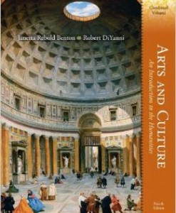 Test Bank For Arts and Culture: An Introduction to the Humanities, Combined Volume (4th Edition) by Janetta Rebold Benton, Robert DiYanni Ph.D.