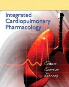 Test Bank for Integrated Cardiopulmonary Pharmacology, 3rd Edition : Colbert