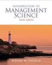 Introduction to Management Science Taylor 10th Edition Solutions Manual