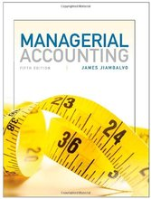 Managerial Accounting Jiambalvo 5th Edition Solutions Manual