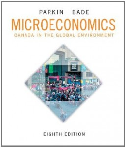 Test Bank for Microeconomics Canada in the Global Environment, 8th Canadian Edition : Parkin