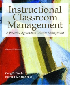 Test Bank for Instructional Classroom Management: A Proactive Approach to Behavior Management, 2/E 2nd Edition Craig B. Darch, Edward J. Kame'enui