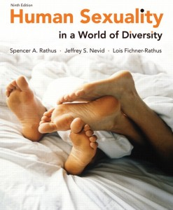 Test Bank for Human Sexuality in a World of Diversity, 9/E 9th Edition Spencer A. Rathus, Jeffrey S. Nevid, Lois Fichner-Rathus