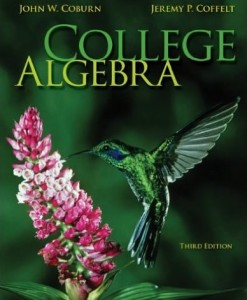 Test Bank for College Algebra 3rd Edition John Coburn, Jeremy Coffelt