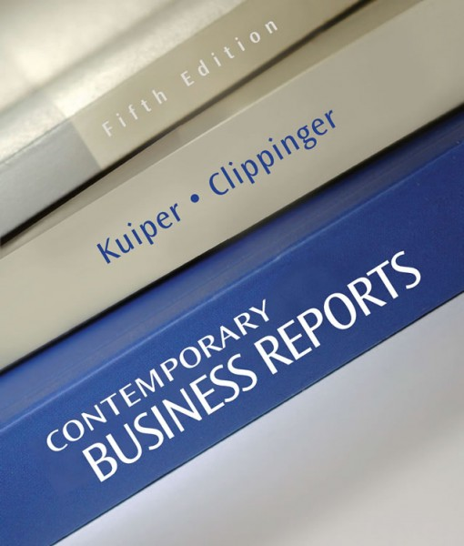 Test Bank for Contemporary Business Reports, 5th Edition Shirley Kuiper, Dorinda Clippinger