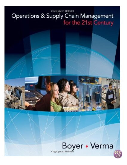 Solution Manual for Operations and Supply Chain Management for the 21st Century 1st Edition by Boyer