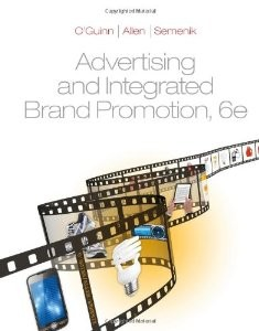 Test Bank for Advertising and Integrated Brand Promotion, 6th Edition: OGuinn
