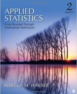 Solution Manual For Applied Statistics: From Bivariate Through Multivariate Techniques Second Edition by Rebecca (Becky) M. (Margaret) Warner