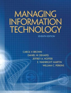 Test Bank for Managing Information Technology, 7th Edition: Brown