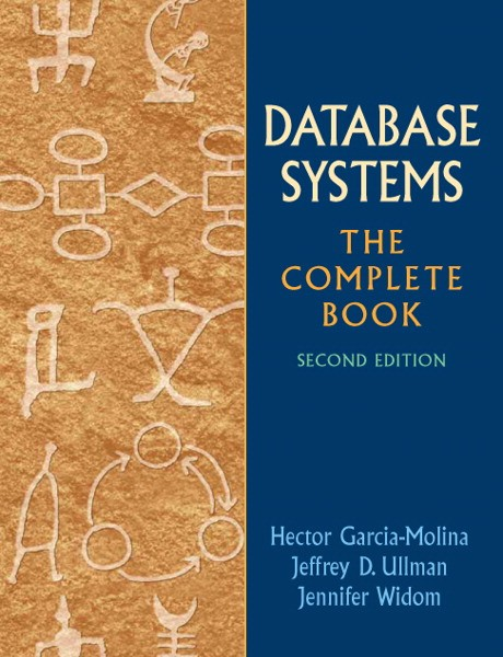 Solution Manual for Database Systems: The Complete Book, 2/E 2nd Edition Hector Garcia-Molina, Jeffrey D. Ullman, Jennifer Widom