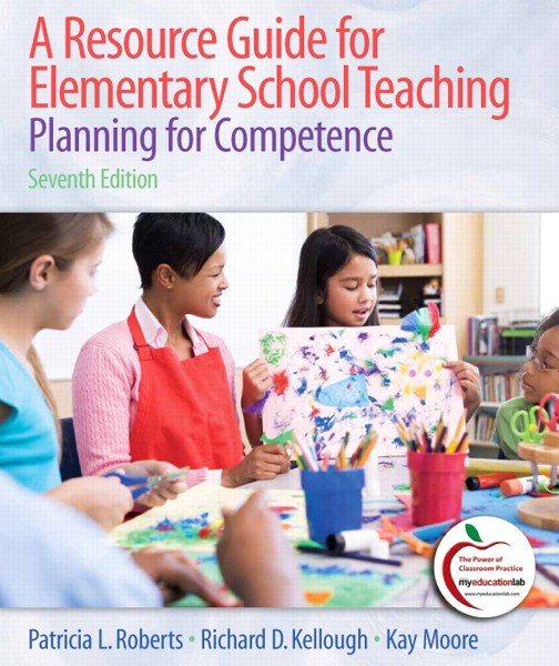 Test Bank for Resource Guide for Elementary School Teaching, A: Planning for Competence, 7/E 7th Edition