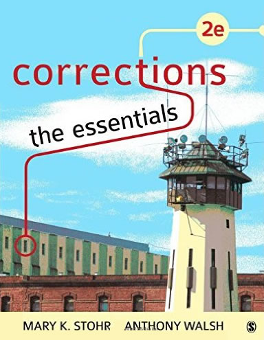 Instructor Manual for Corrections: The Essentials 2nd Second Edition, Mary K. Stohr, Anthony Walsh