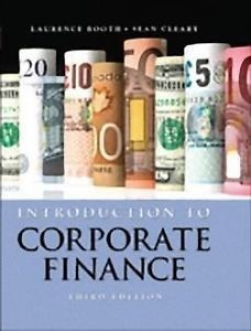 Solution manual for Introduction to Corporate Finance Booth Cleary 3rd Canadian Edition