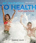 Test bank for An Invitation to Health 8e by Hales 1133940005