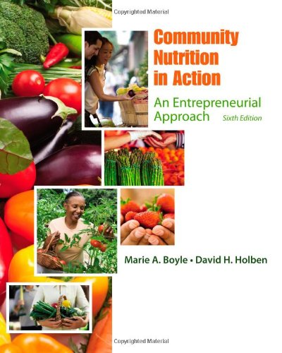 Test bank for Community Nutrition in Action: An Entrepreneurial Approach 6e by Boyle 1111989680