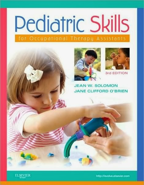 Test Bank Pediatric Skills Occupational Therapy 3rd Edition Solomon OBrien