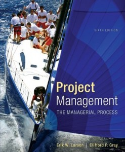 Project Management The Managerial Process Larson 6th Edition Solutions Manual