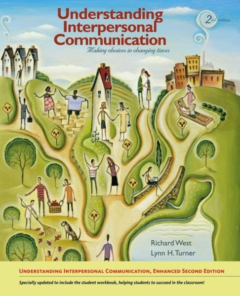 Test Bank Understanding Interpersonal Communication 2nd Edition West