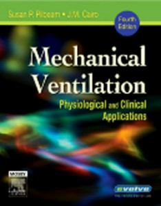 Test Bank for Mechanical Ventilation Physiological and Clinical Applications, 4th Edition: Pilbeam